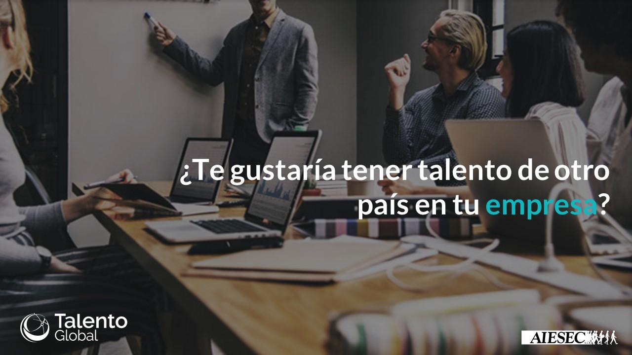 ¿Por qué tener talento internacional en tu negocio?